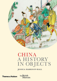 China: A History in Objects Cover