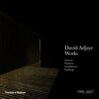 David Adjaye - Works 1995-2007: Houses, Pavilions, Installations, Buildings Cover