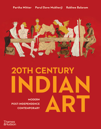 20th Century Indian Art: Modern, Post- Independence, Contemporary Cover