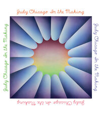 Judy Chicago: In The Making Cover