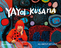 Yayoi Kusama: All About My Love Cover