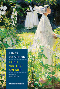 Lines of Vision: Irish Writers on Art Cover