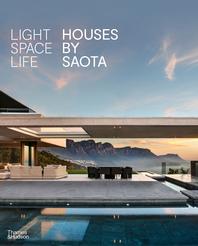 Light Space Life: Houses by SAOTA Cover