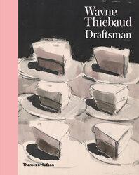 Wayne Thiebaud: Draftsman Cover