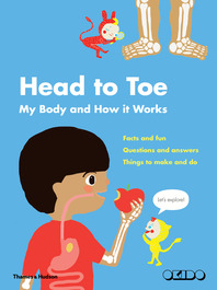 Head to Toe: My Body and How It Works Cover