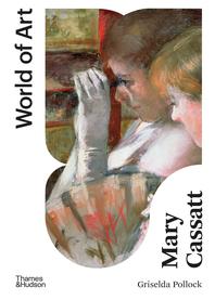 Mary Cassatt: Painter of Modern Women Cover