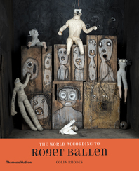 The World According to Roger Ballen Cover