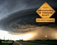 Adventures in Tornado Alley: The Storm Chasers Cover