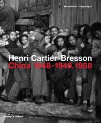 Henri Cartier-Bresson: China 1948-1949, 1958 Cover