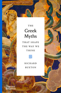 The Greek Myths that Shape the Way We Think Cover