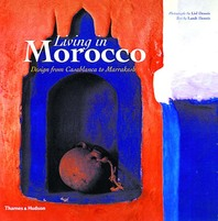 Living in Morocco: Design from Casablanca to Marrakesh Cover