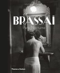 Brassaï: Paris Nocturne Cover