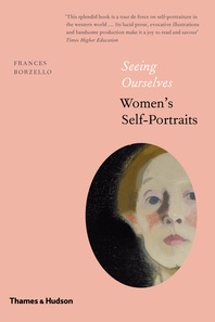 Seeing Ourselves: Women's Self-Portraits Cover