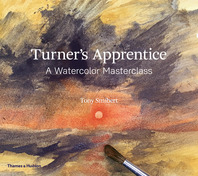 Turner's Apprentice: A Watercolor Masterclass Cover