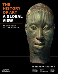 The History of Art: A Global View: Prehistory to the Present Cover